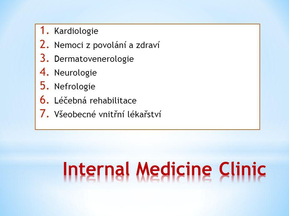 1. Kardiologie 2. Nemoci z povolání a zdraví 3. Dermatovenerologie 4. Neurologie 5. Nefrologie 6. Léčebná rehabilitace 7. Všeobecné vnitřní lékařství