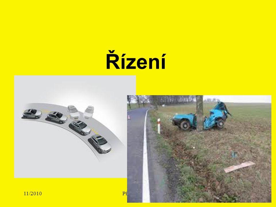 11/2010Přednáška č. 417 Řízení