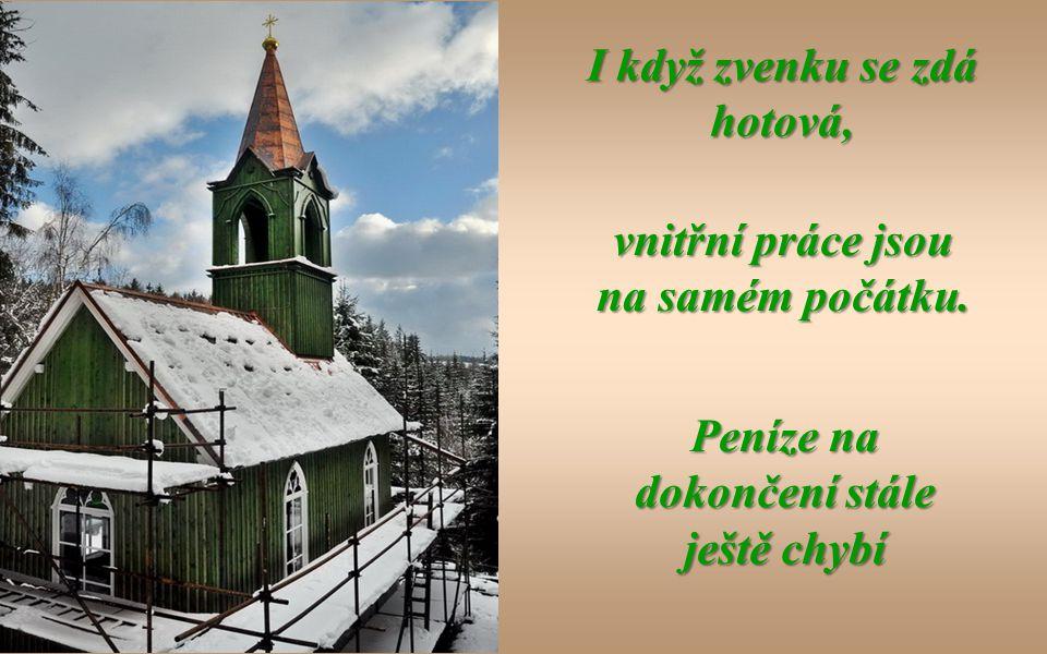 Takhle vypadala naše už zase zelená kaplička 8. 12. 2011