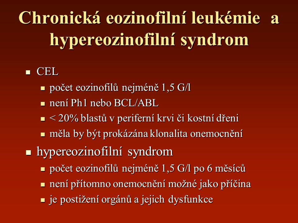 Chronická eozinofilní leukémie a hypereozinofilní syndrom CEL CEL počet eozinofilů nejméně 1,5 G/l počet eozinofilů nejméně 1,5 G/l není Ph1 nebo BCL/