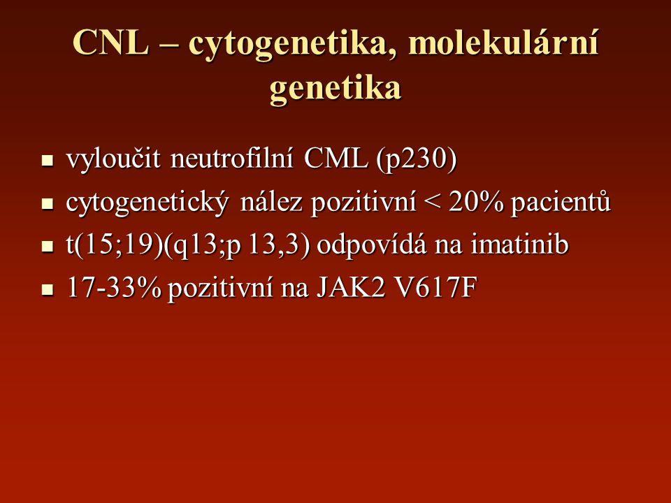 CNL – cytogenetika, molekulární genetika vyloučit neutrofilní CML (p230) vyloučit neutrofilní CML (p230) cytogenetický nález pozitivní < 20% pacientů