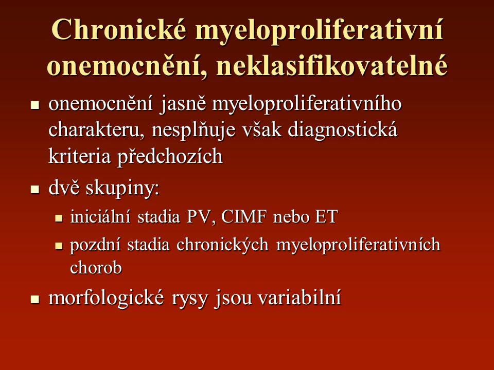 Chronické myeloproliferativní onemocnění, neklasifikovatelné onemocnění jasně myeloproliferativního charakteru, nesplňuje však diagnostická kriteria p