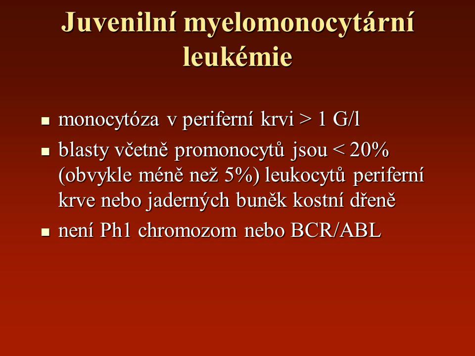 Juvenilní myelomonocytární leukémie monocytóza v periferní krvi > 1 G/l monocytóza v periferní krvi > 1 G/l blasty včetně promonocytů jsou < 20% (obvy
