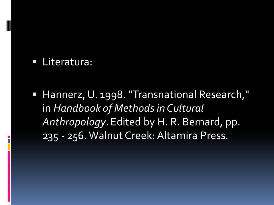  Literatura:  Hannerz, U. 1998.