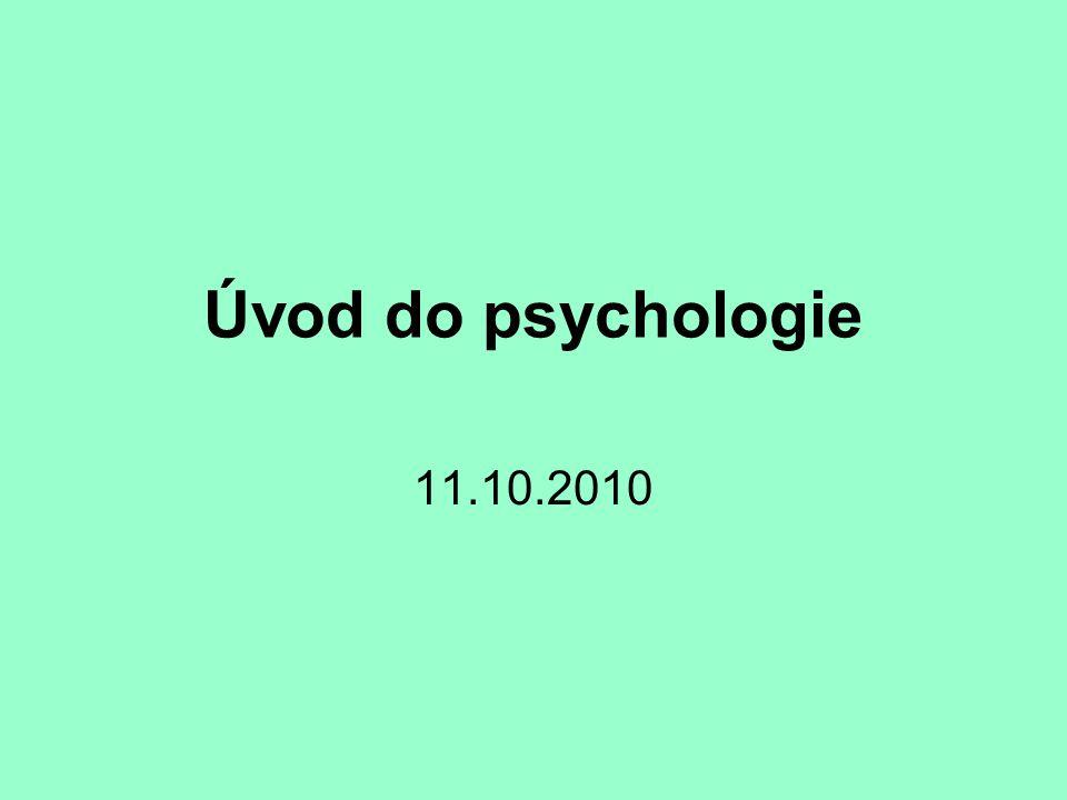 Úvod do psychologie 11.10.2010