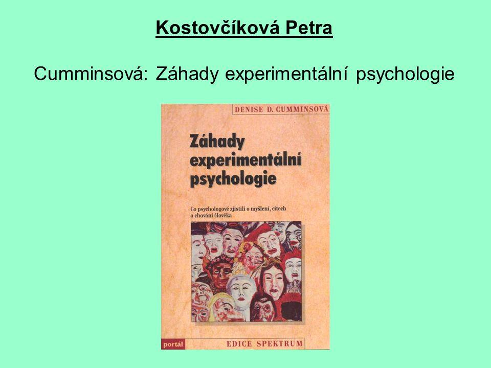 Kostovčíková Petra Cumminsová: Záhady experimentální psychologie