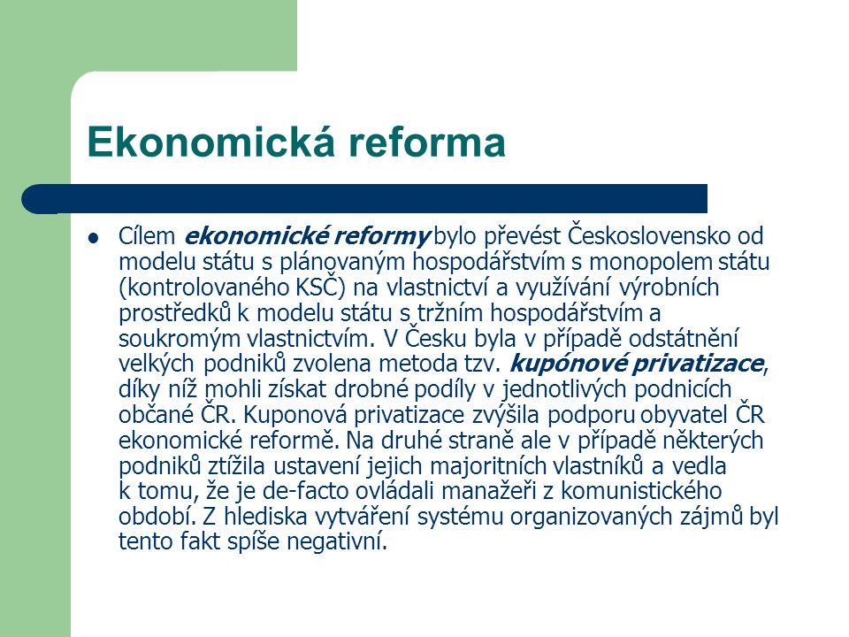 Ekonomická reforma Cílem ekonomické reformy bylo převést Československo od modelu státu s plánovaným hospodářstvím s monopolem státu (kontrolovaného K