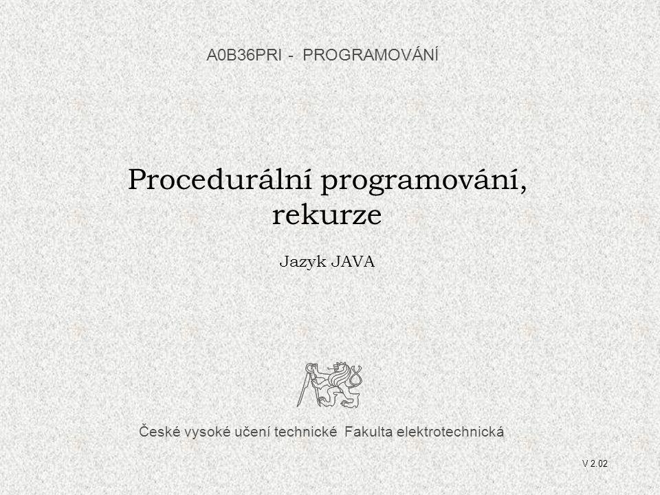 """A0B36PRI """"PROGRAMOVÁNÍ 0642 Procedurální styl Připomeňme hlavní zásady: Zadaný problém se snažíme rozložit na podproblémy Pro řešení podproblémů zavádíme abstraktní příkazy, které nejprve specifikujeme a pak realizujeme pomocí metod Aplikováno na čítač identifikujeme tyto dílčí podproblémy: komunikace s uživatelem, jejímž výsledkem je kód požadované operace provedení požadované operace s čítačem Řešení: public class Citac2 { final static int POC_HODN = 0; // třídní konstanta static int hodn; // třídní proměnná static void operace(int op) { // pro všechny 3 operace switch (op) { case 1: hodn++; break; case 2: hodn--; break; case 3: hodn = POC_HODN; break; }"""