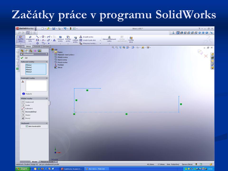 Začátky práce v programu SolidWorks