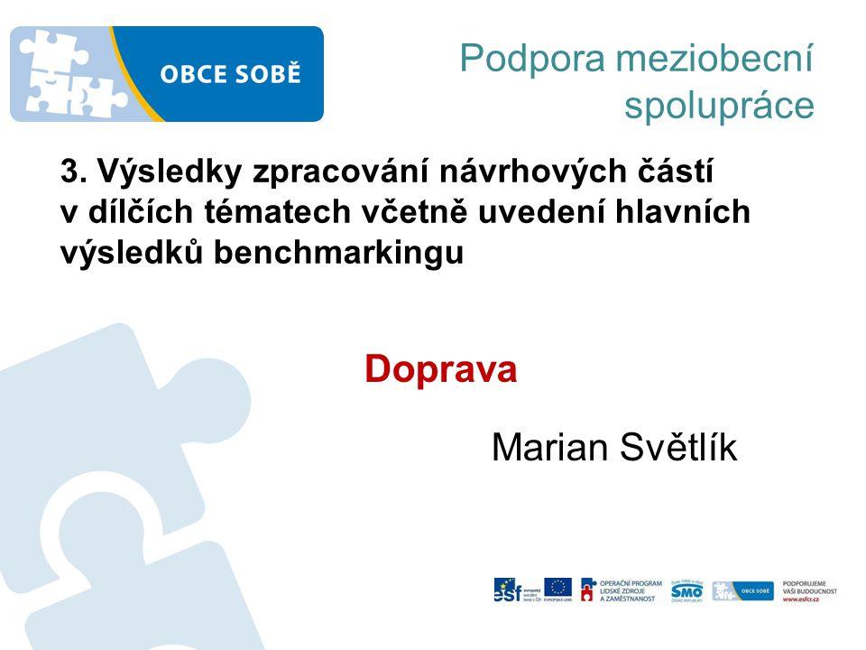Podpora meziobecní spolupráce Doprava Marian Světlík 3.