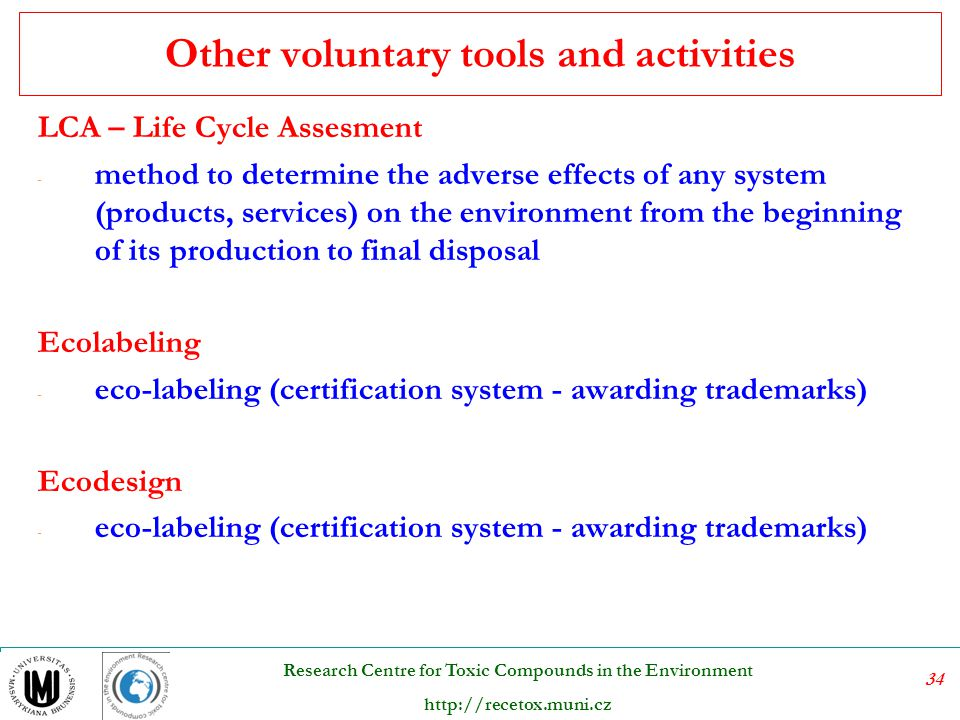 35 Research Centre for Toxic Compounds in the Environment http://recetox.muni.cz resouces materials production use dispoal Impacts of production