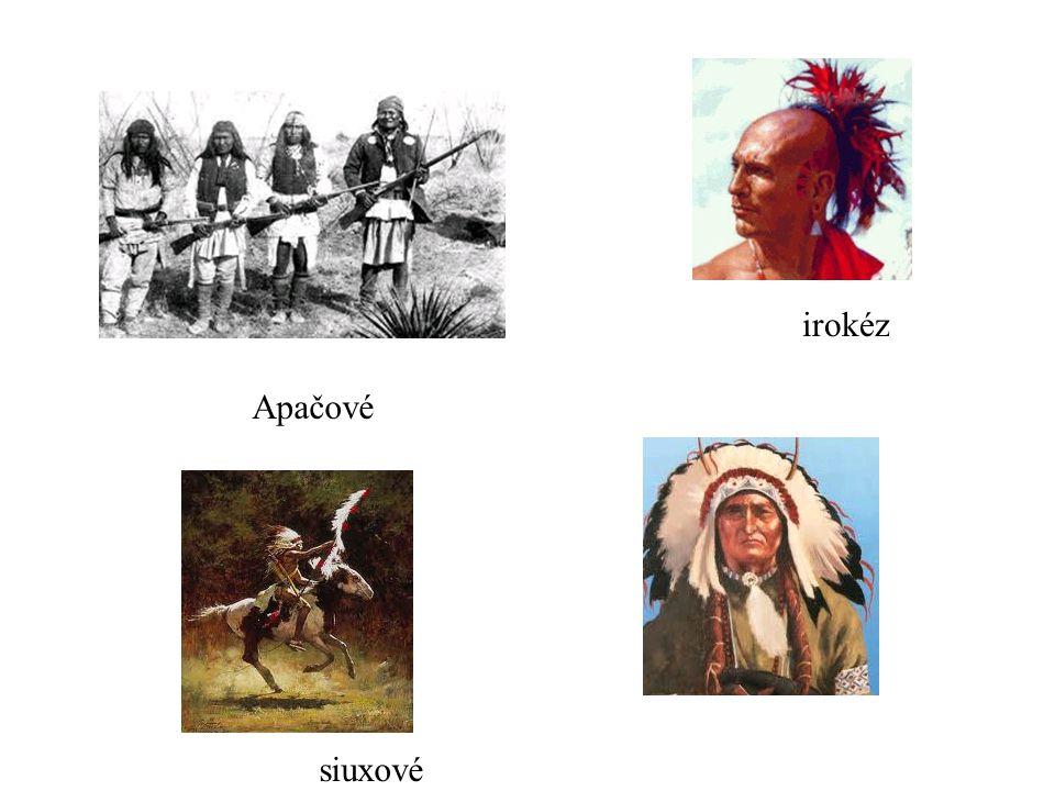 irokéz Apačové siuxové