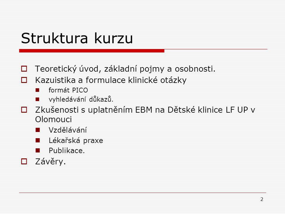 2.Prospektivní follow-up studie Závěry (s.