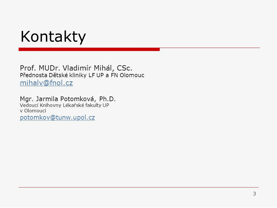 Použité zkratky EBM Evidence based medicine EBP Evidence based practice PICO Patient – intervention – comparison – outcome 4