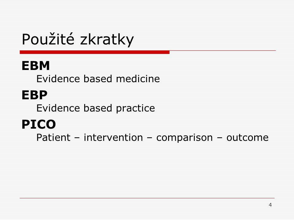 """45 Zkušenosti se zaváděním EBM do výuky na Lékařské fakultě UP v Olomouci TENTO PROJEKT JE SPOLUFINANCOVÁN EVROPSKÝM SOCIÁLNÍM FONDEM A STÁTNÍM ROZPOČTEM ČESKÉ REPUBLIKY """"Zavádění principů medicíny založené na důkazu do výuky na vysokých školách (2006-2008) Řešitelská pracoviště: Lékařská fakulta UP v Olomouci Ostravská univerzita v Ostravě, Zdravotně sociální fakulta Garant: Prof."""