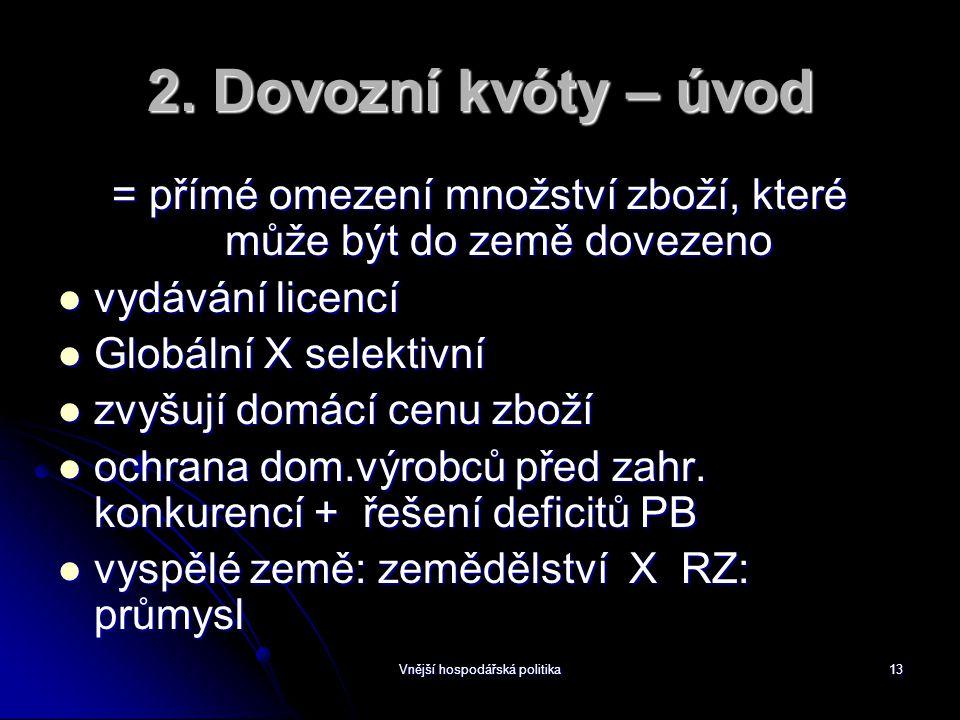 Vnější hospodářská politika13 2.