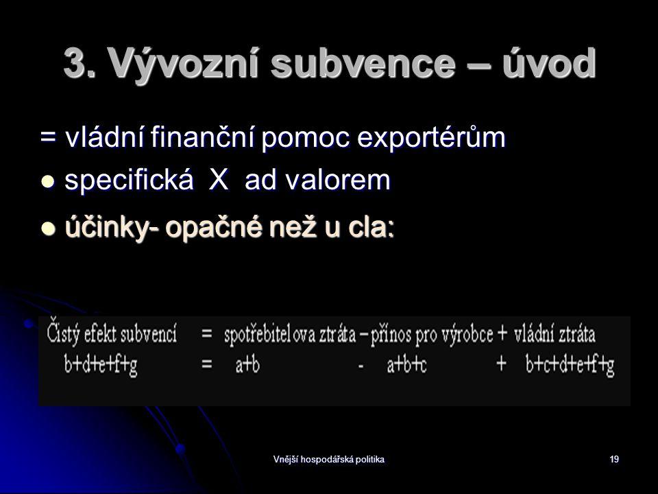 Vnější hospodářská politika19 3.
