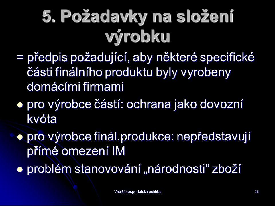 Vnější hospodářská politika28 5.