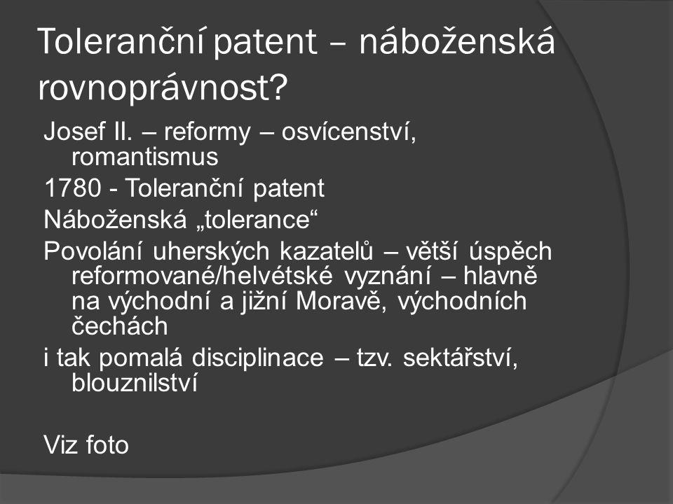 Toleranční patent – náboženská rovnoprávnost. Josef II.