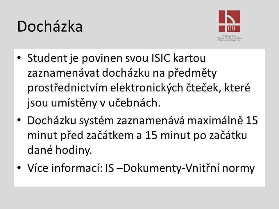 Docházka Student je povinen svou ISIC kartou zaznamenávat docházku na předměty prostřednictvím elektronických čteček, které jsou umístěny v učebnách.