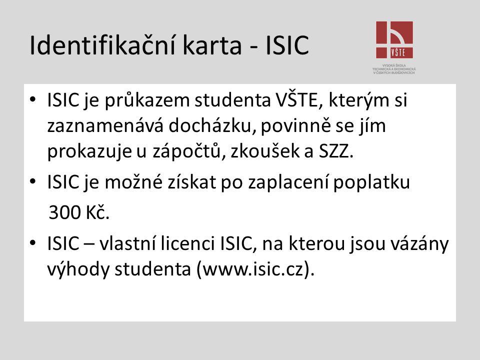 Identifikační karta - ISIC ISIC je průkazem studenta VŠTE, kterým si zaznamenává docházku, povinně se jím prokazuje u zápočtů, zkoušek a SZZ. ISIC je