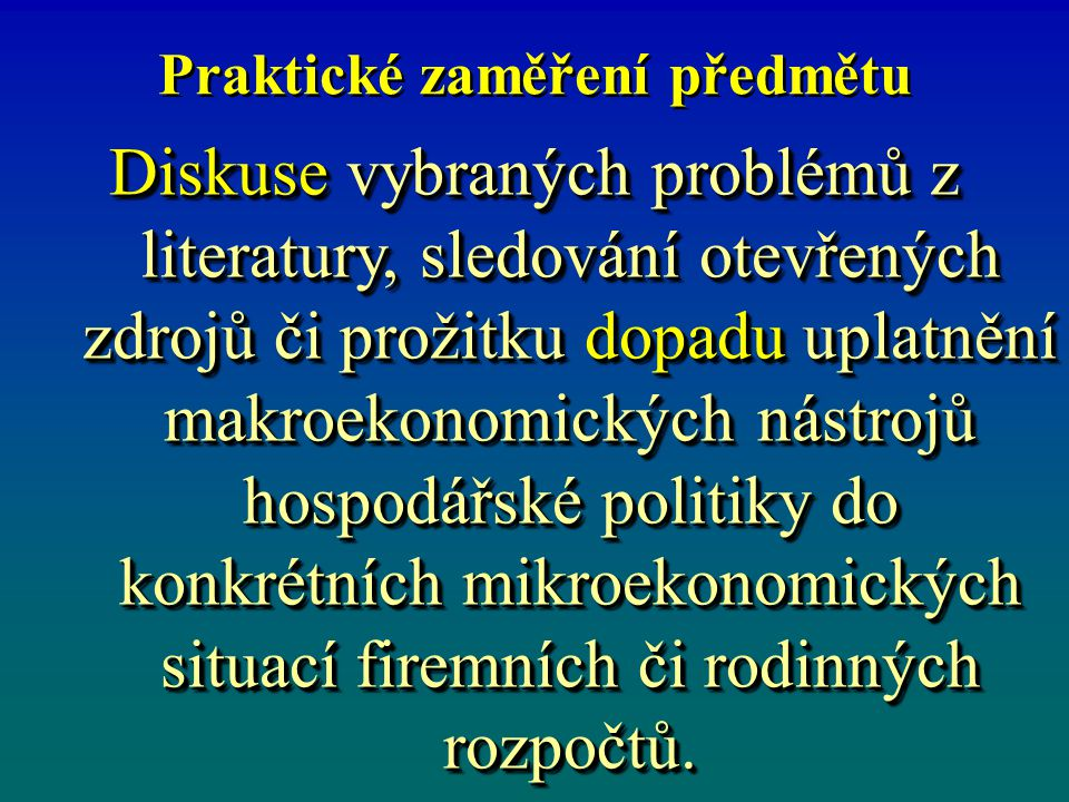Hospodářská politika váže na politikupolitiku politologiipolitologii právoprávo veřejnou zprávuveřejnou zprávu politikupolitiku politologiipolitologii právoprávo veřejnou zprávuveřejnou zprávu