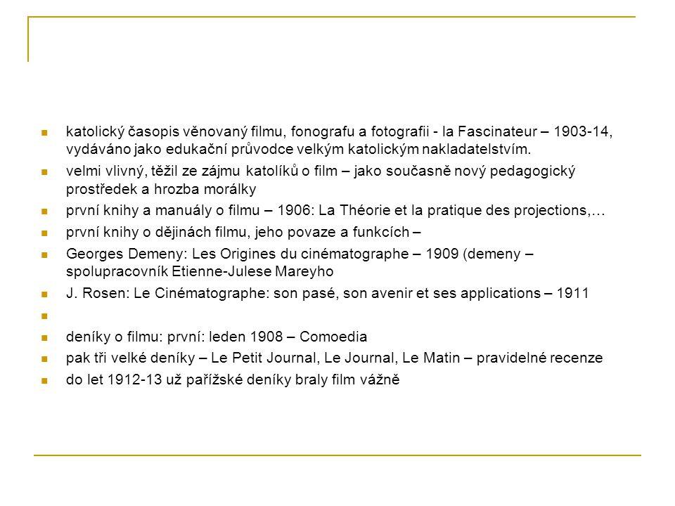 katolický časopis věnovaný filmu, fonografu a fotografii - la Fascinateur – 1903-14, vydáváno jako edukační průvodce velkým katolickým nakladatelstvím
