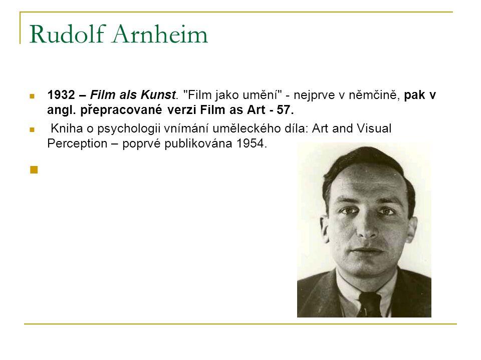 Rudolf Arnheim 1932 – Film als Kunst.