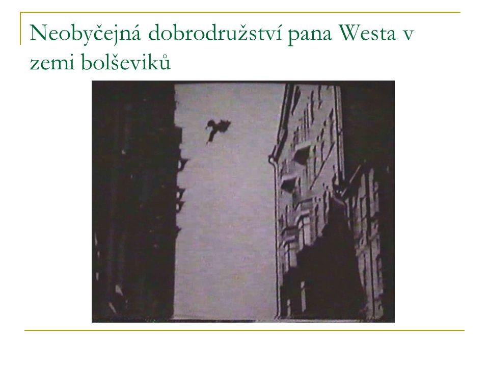 Neobyčejná dobrodružství pana Westa v zemi bolševiků