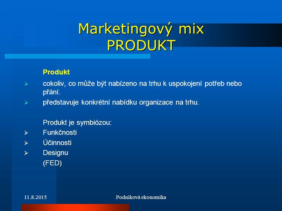 11.8.2015Podniková ekonomika Marketingový mix PRODUKT ŽIVOTNÍ CYKLUS PRODUKTU Zavádění – pomalý růst prodeje, vysoké náklady, není dosahováno zisku Růst – přijetí produktu na trhu a rychlý růst zisku Zralost – pokles tempa růstu prodeje.