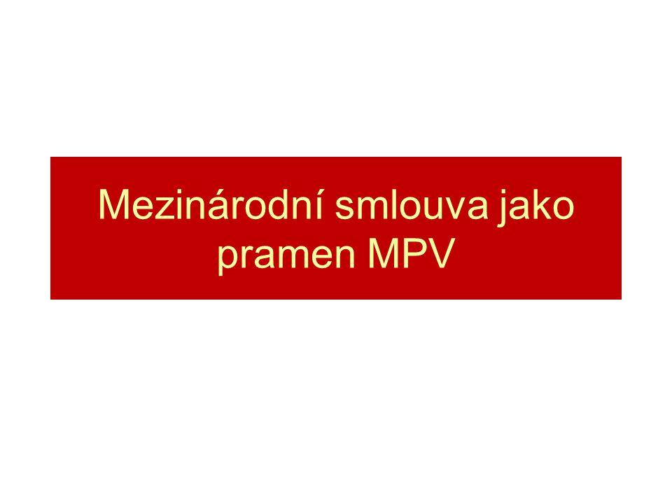 Mezinárodní smlouva jako pramen MPV