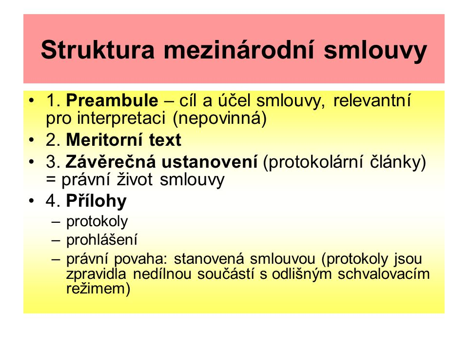 Struktura mezinárodní smlouvy 1.