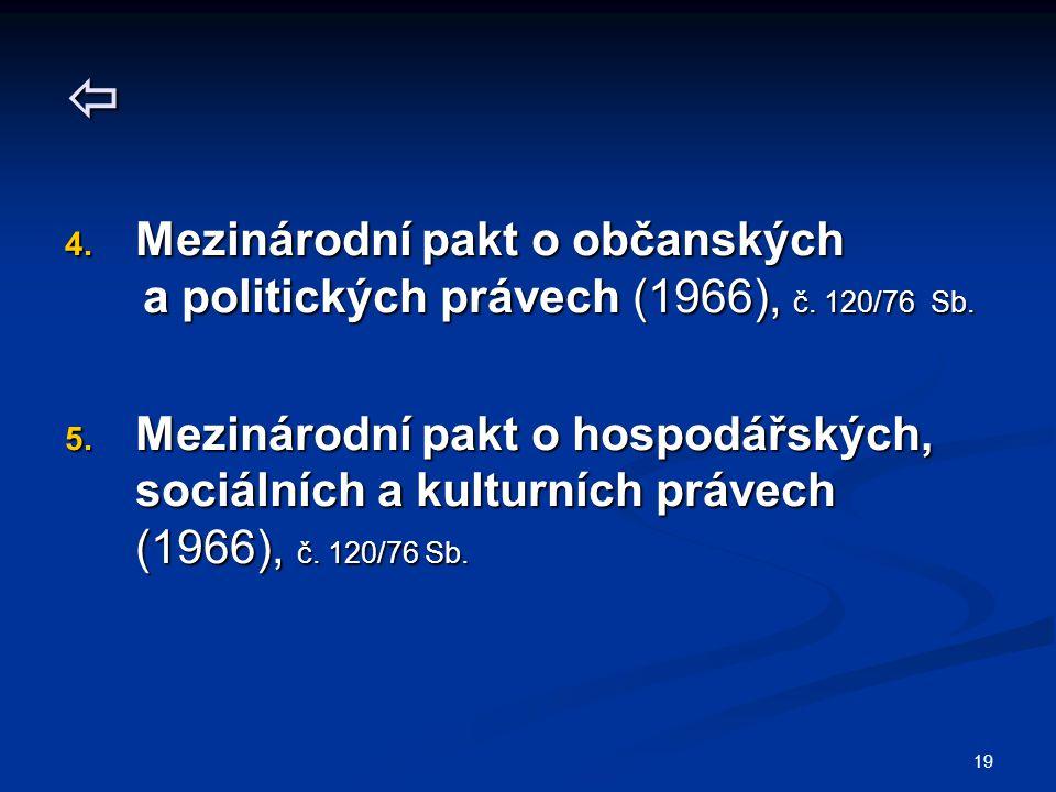 19  4. Mezinárodní pakt o občanských a politických právech (1966), č.