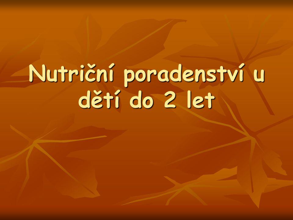 Nutriční poradenství u dětí do 2 let