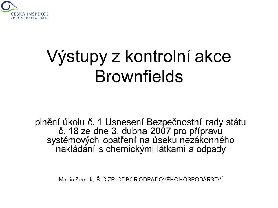 Výstupy z kontrolní akce Brownfields plnění úkolu č.