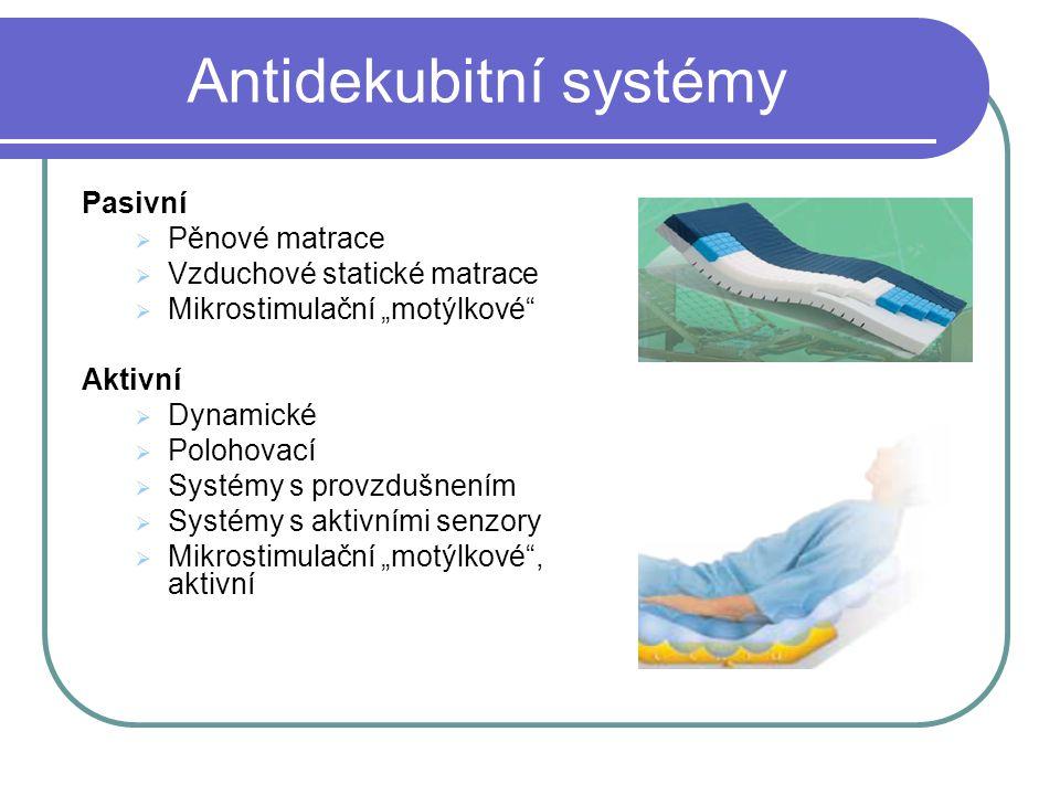 """Pasivní  Pěnové matrace  Vzduchové statické matrace  Mikrostimulační """"motýlkové"""" Aktivní  Dynamické  Polohovací  Systémy s provzdušnením  Systé"""