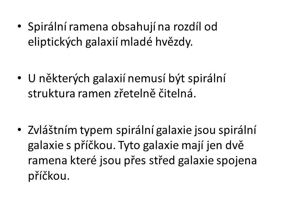 Spirální ramena obsahují na rozdíl od eliptických galaxií mladé hvězdy.