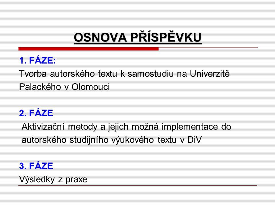 OSNOVA PŘÍSPĚVKU 1.