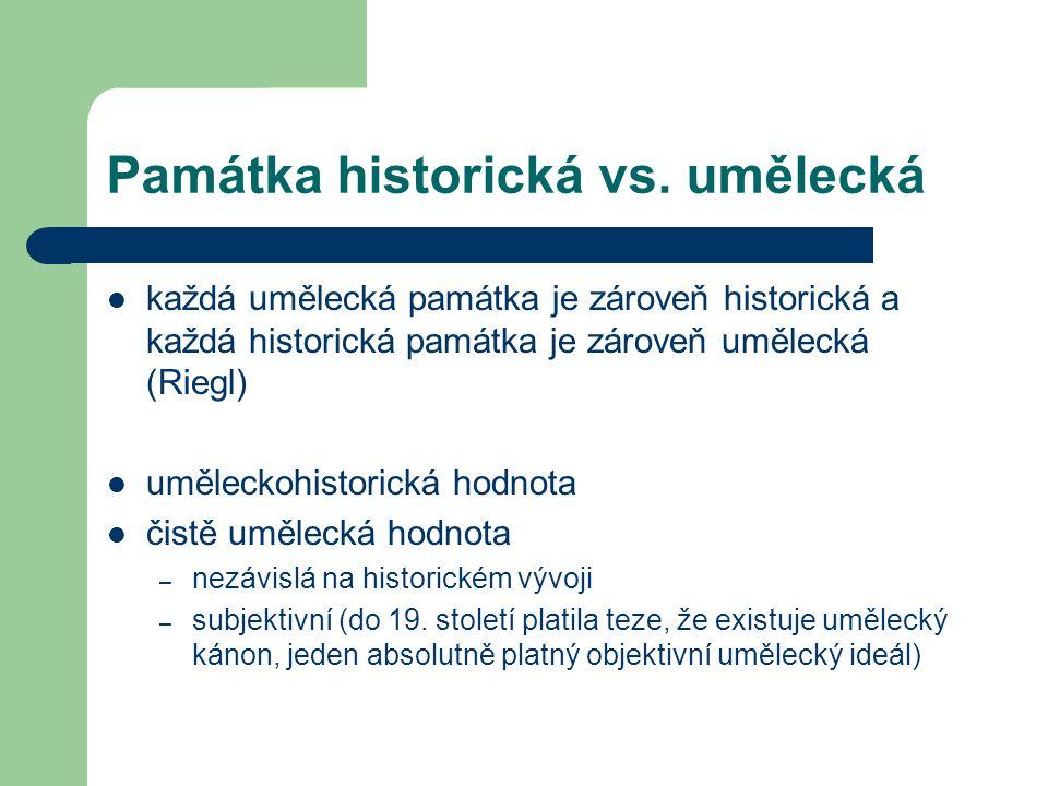 Památka historická vs.