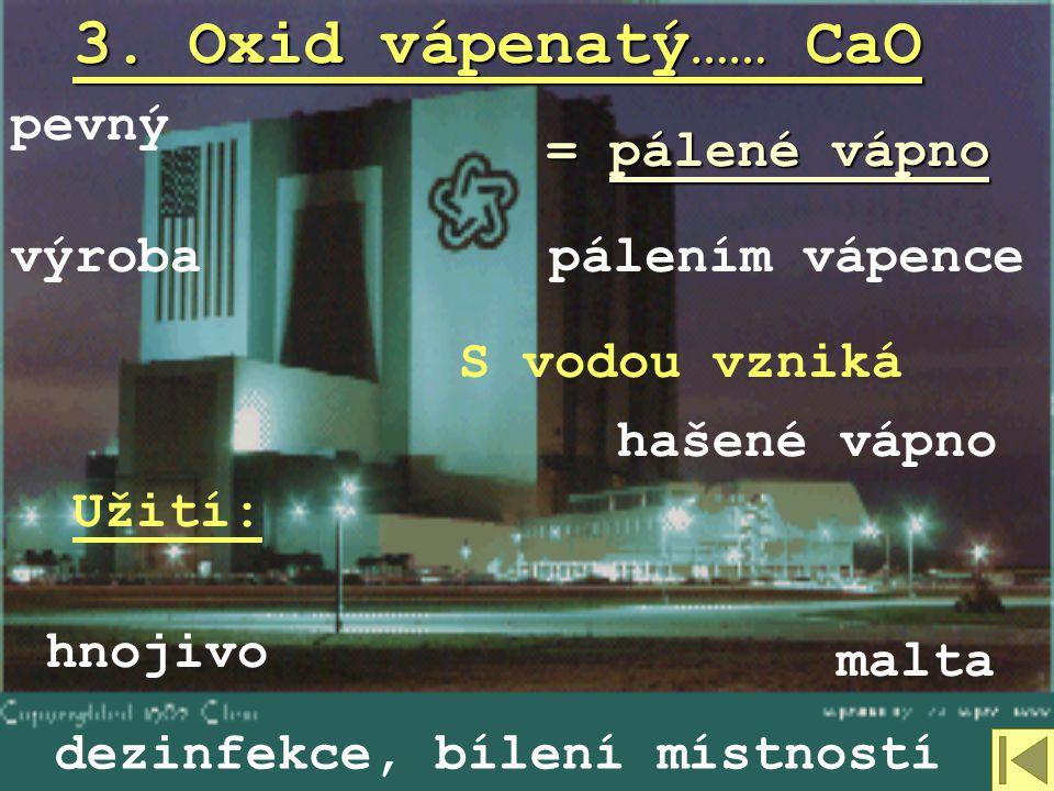 2. Oxid uhelnatý…… CO plynbez barvy bez zápachu těžší než vzduch Vzniká při nedokonalém spalování v kamnech, automobilech, … Jedovatý!!!
