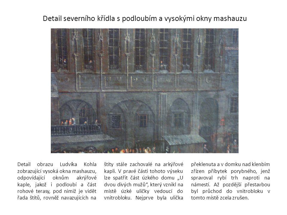 Detail severního křídla s podloubím a vysokými okny mashauzu Detail obrazu Ludvíka Kohla zobrazující vysoká okna mashauzu, odpovídající oknům akrýřové