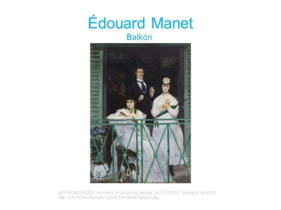 Édouard Manet Balkón AUTOR NEUVEDEN.commons.wikimedia.org [online].