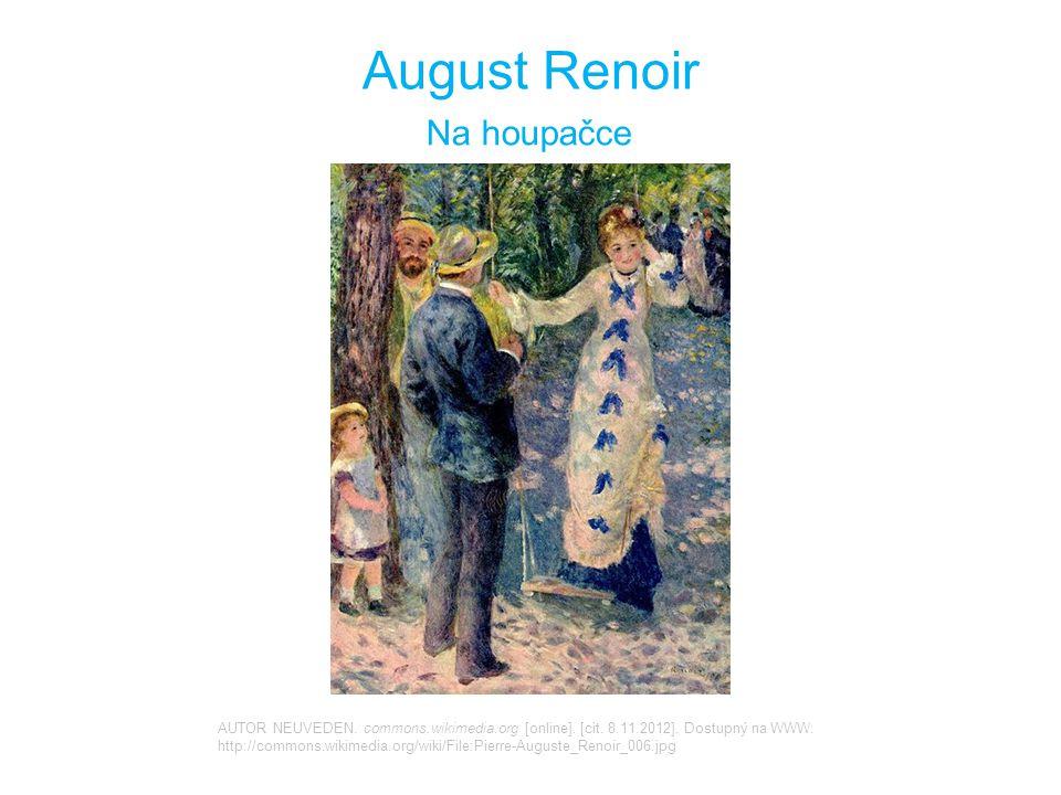 August Renoir Na houpačce AUTOR NEUVEDEN.commons.wikimedia.org [online].