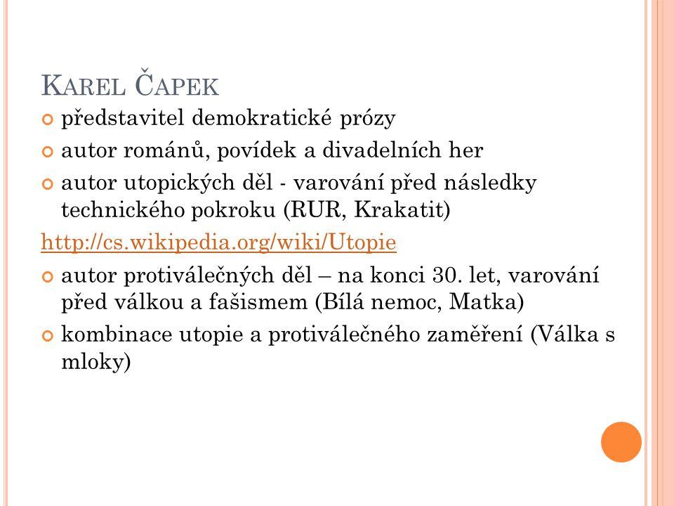 K AREL Č APEK - RUR http://cs.wikipedia.org/wiki/R.U.R.