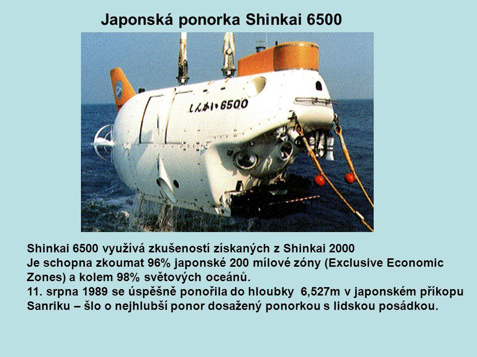 Japonská ponorka Shinkai 6500 Shinkai 6500 využívá zkušeností získaných z Shinkai 2000 Je schopna zkoumat 96% japonské 200 mílové zóny (Exclusive Econ