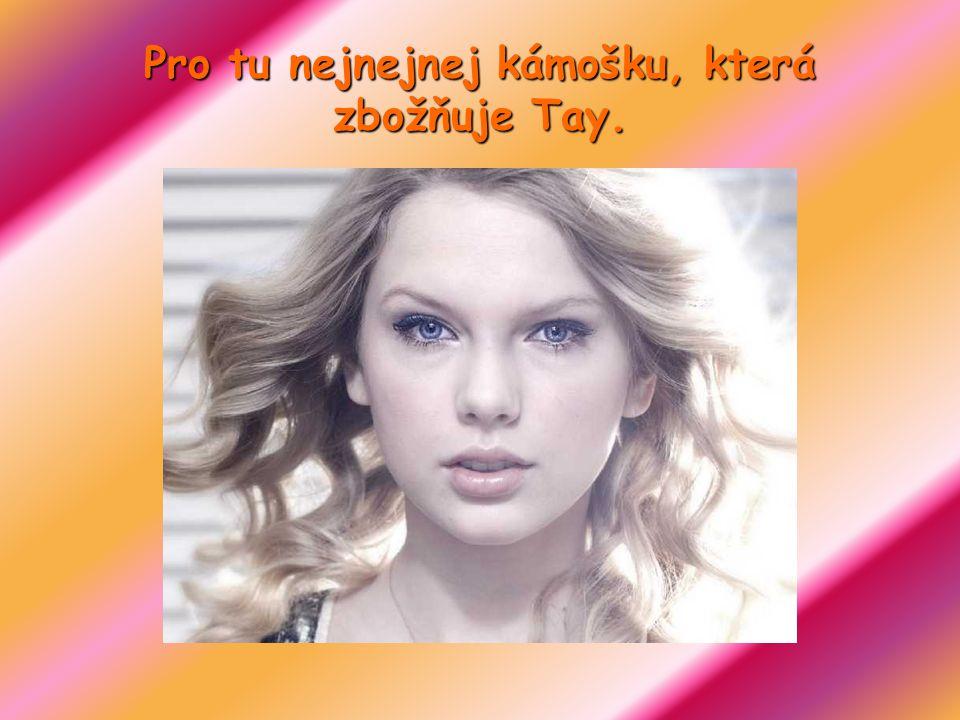 Taylor je dnes už zcela známá a dokonce vyhrála i několik světových cen. Taylor je dnes už zcela známá a dokonce vyhrála i několik světových cen.