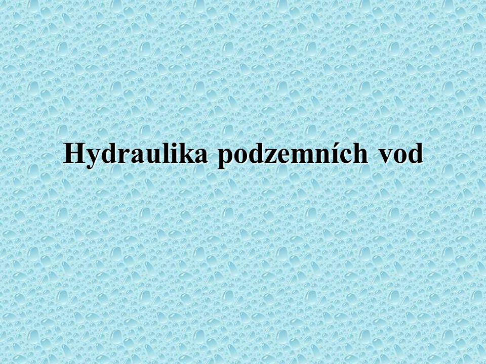 Hydraulika podzemních vod 3. přednáška