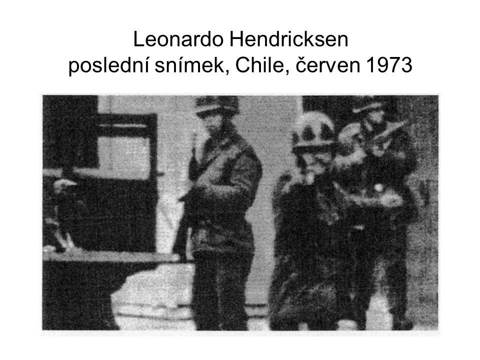 Leonardo Hendricksen poslední snímek, Chile, červen 1973
