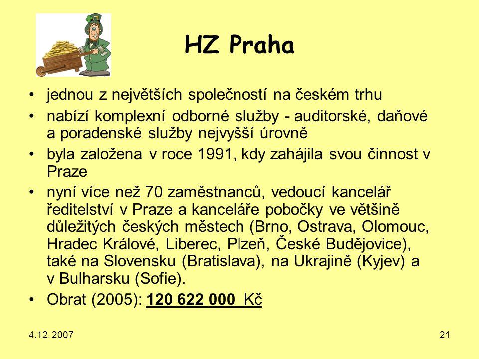 4.12. 200721 HZ Praha jednou z největších společností na českém trhu nabízí komplexní odborné služby - auditorské, daňové a poradenské služby nejvyšší