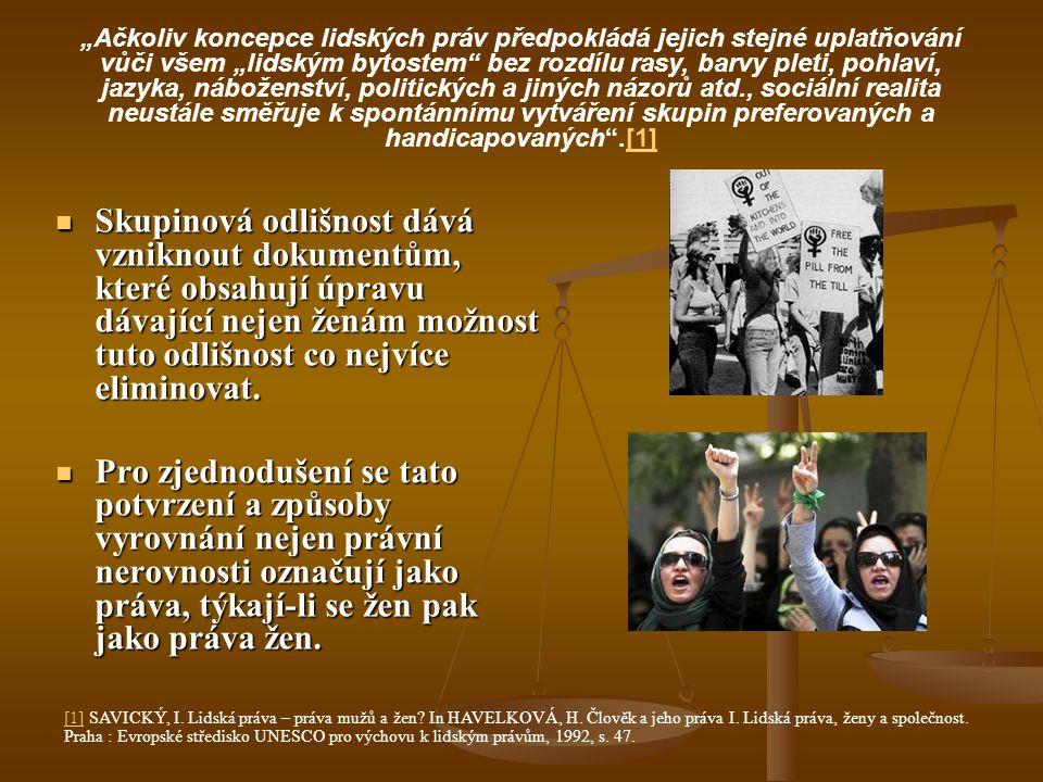 Boj za ženská práva - Dokumenty týkající se postavení žen 1789 - První požadavky zrovnoprávnění za Velké francouzské revoluce – (Déclaration des droits de la femme et citoyenne - Deklarace práv ženy a občanky) – Olympie Gouges 1789 - První požadavky zrovnoprávnění za Velké francouzské revoluce – (Déclaration des droits de la femme et citoyenne - Deklarace práv ženy a občanky) – Olympie Gouges 1804 - Francie – Code Civil – Občanský zákoník (zavádí civilní sňatek a možnost rozvodu) 1804 - Francie – Code Civil – Občanský zákoník (zavádí civilní sňatek a možnost rozvodu) 1848 – první konference o právech žen (USA) – Seneca Falls Convention (vyhlašuje, že ženy a muži jsou rovnoprávní a požaduje ukončení diskriminace žen) 1848 – první konference o právech žen (USA) – Seneca Falls Convention (vyhlašuje, že ženy a muži jsou rovnoprávní a požaduje ukončení diskriminace žen) 1903 – založení Woman´s Social and Political Union (svaz bojovnic za ženská práva) – britská sufražetka Emmeline Pankhurst (požadují zrovnoprávnění a zavedení volebního práva pro ženy) 1903 – založení Woman´s Social and Political Union (svaz bojovnic za ženská práva) – britská sufražetka Emmeline Pankhurst (požadují zrovnoprávnění a zavedení volebního práva pro ženy) 1905 – ženy poprvé získávají volební právo (Finsko) 1905 – ženy poprvé získávají volební právo (Finsko) 1904 a 1910 – Pařížské úmluvy (zákaz obchodu se ženami) 1904 a 1910 – Pařížské úmluvy (zákaz obchodu se ženami) 1906 – Bernská dohoda o zákazu noční práce žen 1906 – Bernská dohoda o zákazu noční práce žen 1921 – Ženevská úmluva o potlačení obchodu se ženami a dětmi 1921 – Ženevská úmluva o potlačení obchodu se ženami a dětmi 1921 – Pakt Společnosti národů 1921 – Pakt Společnosti národů
